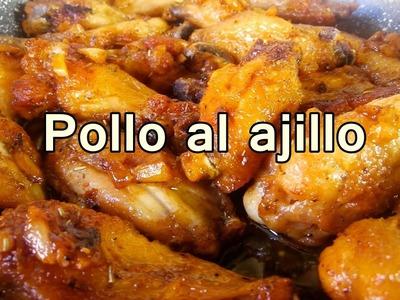 ALITAS DE POLLO AL AJILLO - Recetas de pollo Faciles y rapidas y Economicas De Hacer