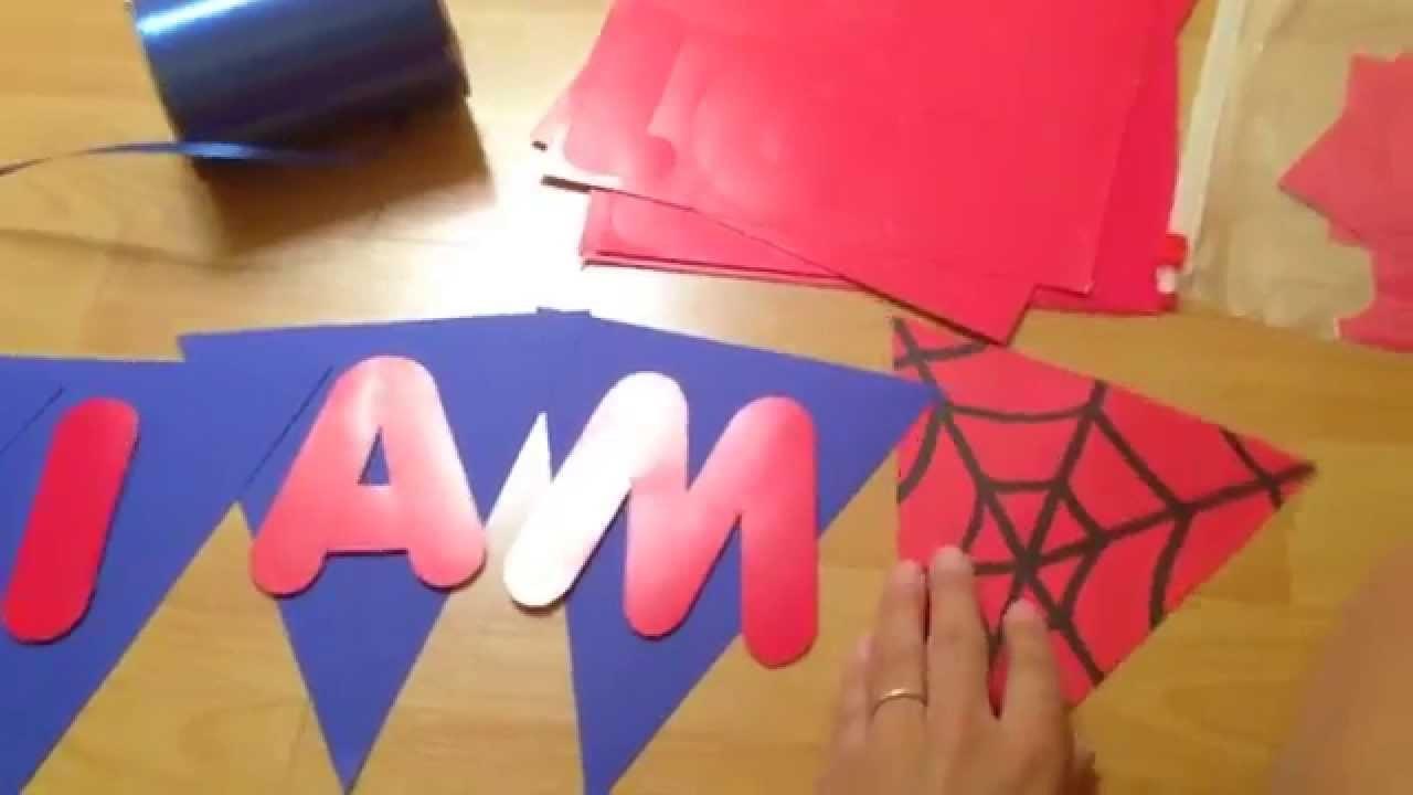 Banderola de cumpleaños (con materiales de tienda de 99cents y dollar tree) SPIDERMAN u HOMBRE ARAÑA