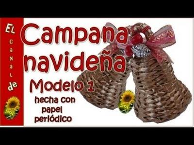 Campana navideña modelo 1 hecha con papel periódico - Christmas bell model 1 made whit newspaper