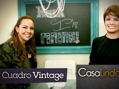 ¿Cómo hacer decoración vintage? (DIY) - Maiah Ocando y Casa Linda (Episodio 8)