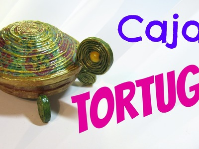 Cómo hacer una caja tortuga con papel. Box turtle.