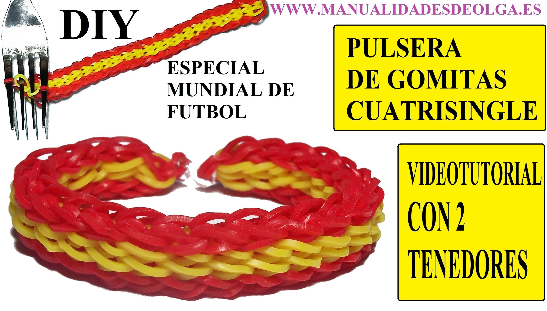 ESPECIAL MUNDIAL FUTBOL, COMO HACER UNA PULSERA DE GOMITAS CUATRISINGLE CON DOS TENEDORES.