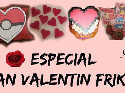 ESPECIAL SAN VALENTIN FRIKI♥