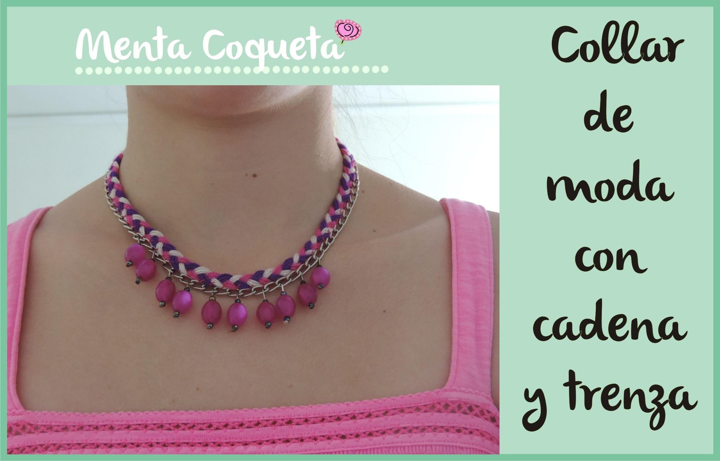 Como hacer un Collar de moda con cadena y trenza ☼