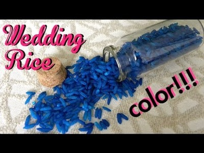 DIY: Colorea el arroz de tu boda - Wedding rice with color