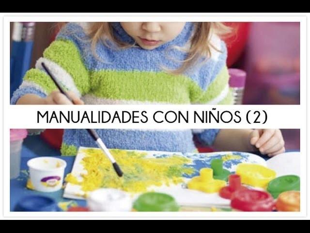 Manualidades para hacer con niños 2
