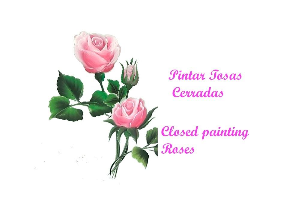 Pintar rosas cerradas. Closed painting roses