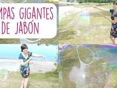 ¡DIY POMPAS GIGANTES DE JABÓN! ♥ Qué cositas