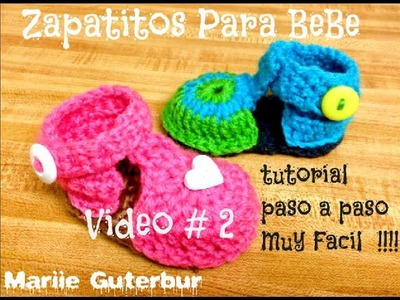 Como Hacer Zapatitos para Bebe: Video # 2