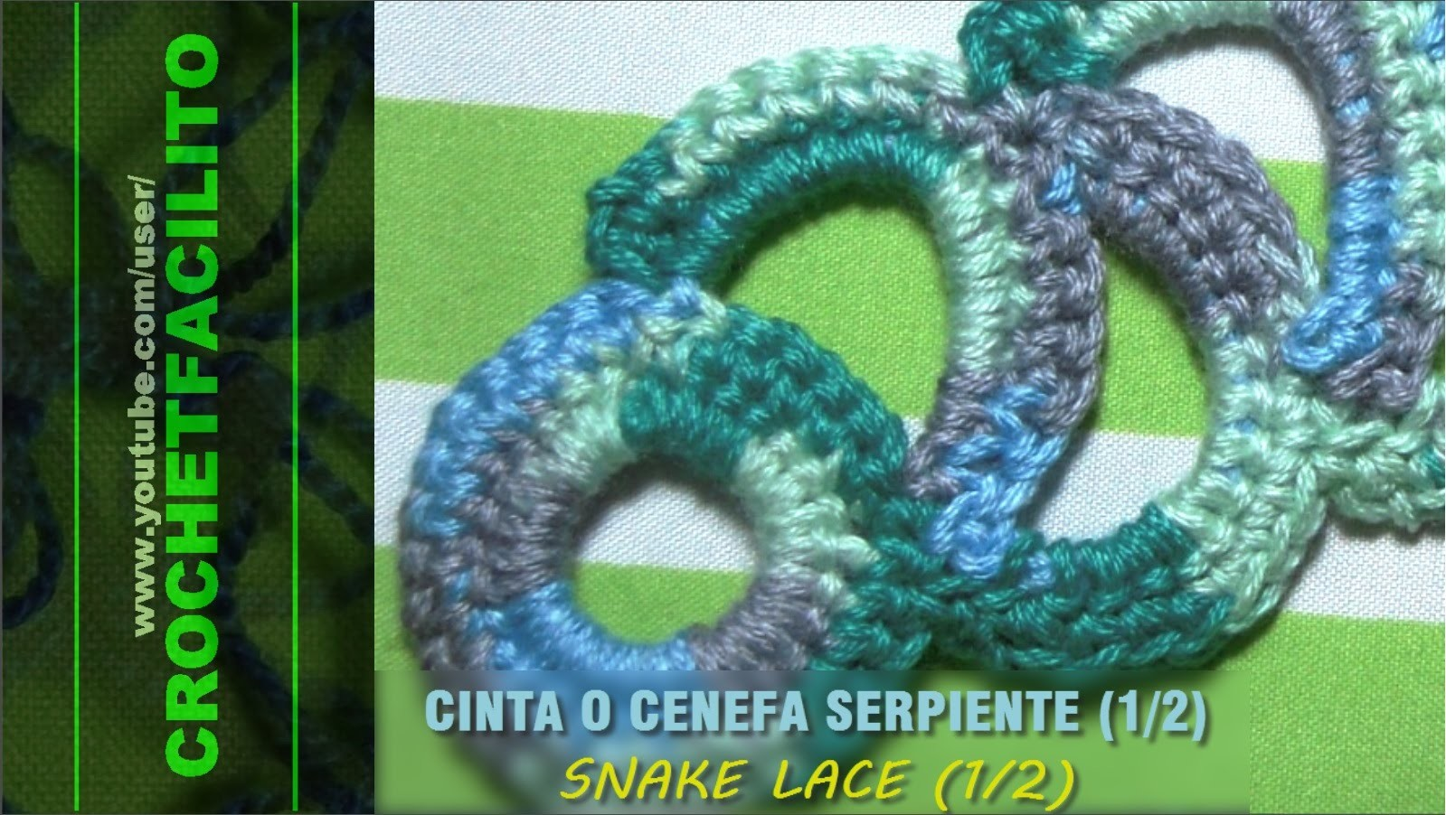 CROCHET - CINTA O CENEFA SERPIENTE (1.2) - SNAKE LACE (1.2)