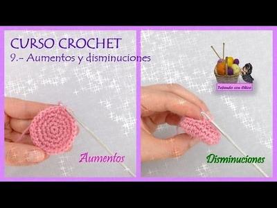 Curso de crochet: 9.- Aumentos y disminuciones