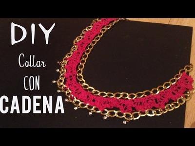 ♥♥DIY: COLLAR CON CADENA(crochet)♥♥