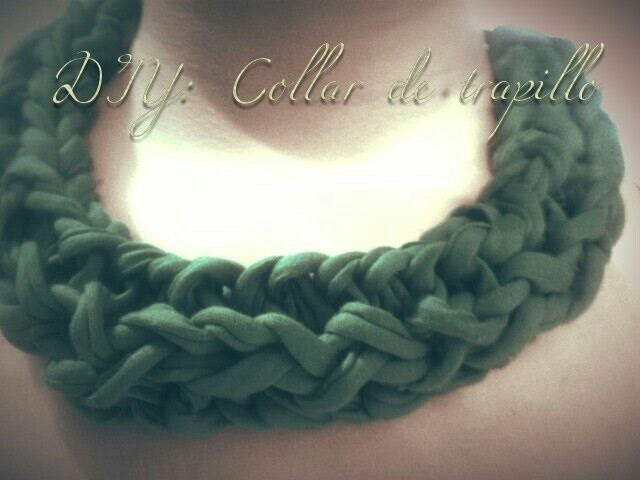 DIY: Collar de trapillo