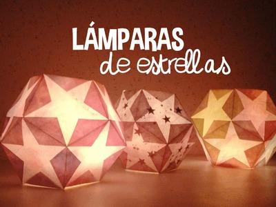 ★ DIY: LÁMPARAS DE ESTRELLAS  ★