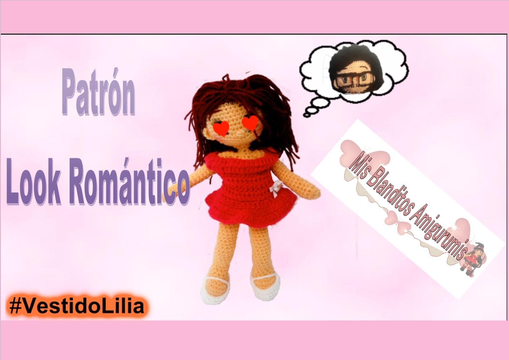 Tutorial crochet patrón Lilia vestido look romántico, amigurumi