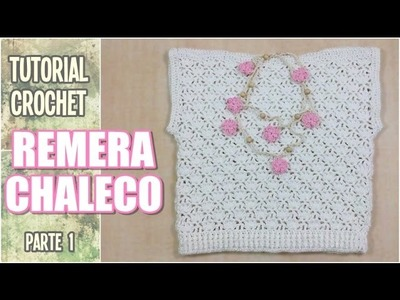 Blusa Remera Chaleco tejida a crochet, talle niñas y adultos, (parte 1 de 2)