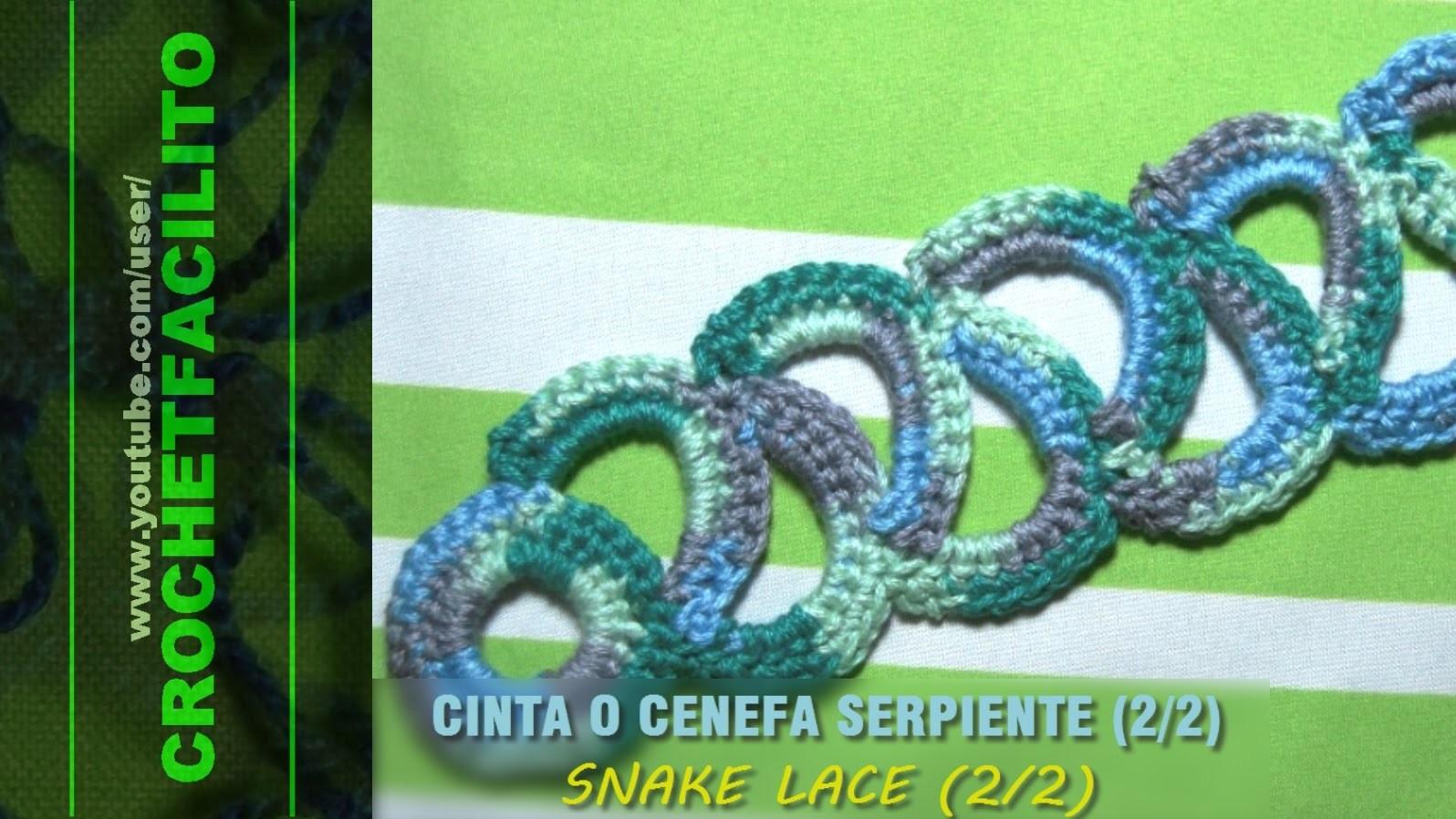 CROCHET - CINTA O CENEFA SERPIENTE (2.2) - SNAKE LACE (2.2)