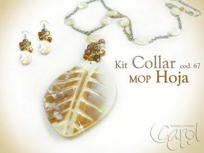 KIT 67 Kit collar MOP hoja x und