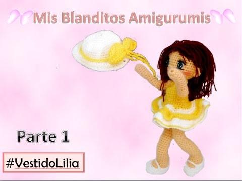 Tutorial crochet muñeca vestido Lilia amigurumi parte 1