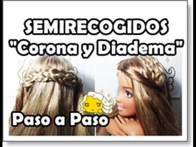 2 SEMIRECOGIDOS FACILES CON TRENZAS | Paso a Paso Look diadema y Corona ¡Barbie!