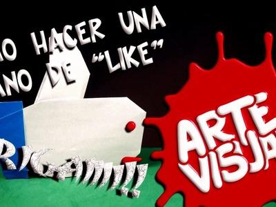 """ARTE VISUAL - ORIGAMI, CÓMO HACER UNA MANO DE """"LIKE"""""""