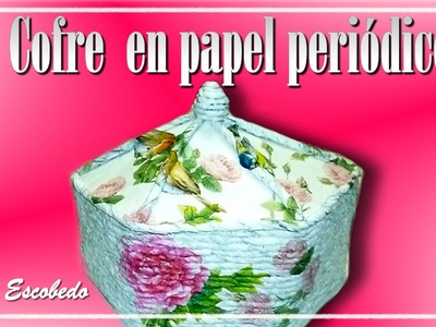 COFRE CON PAPEL PERIÓDICO (CHEST WITH NEWSPAPER)