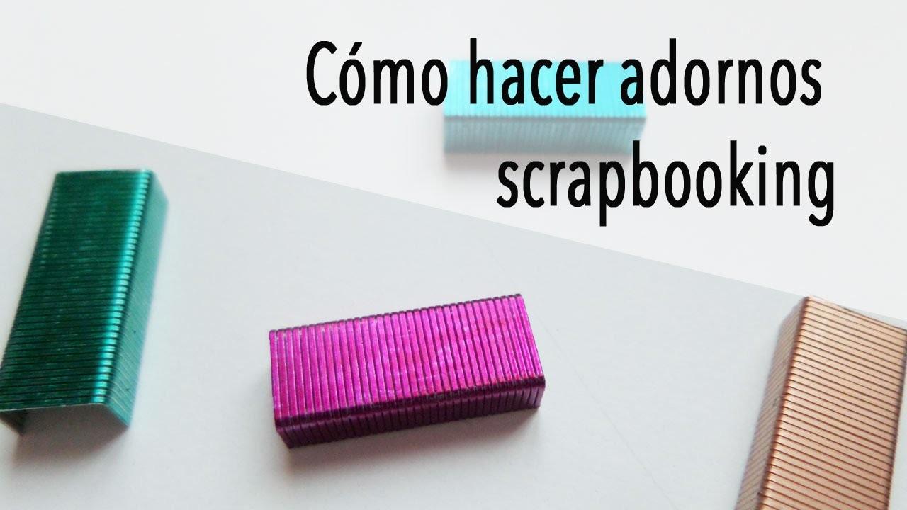 Cómo hacer adornos scrapbooking. Grapas de colores. Scrap tip.