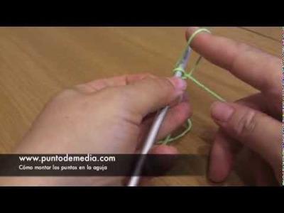 Cómo Montar Puntos en la aguja - Punto de Media