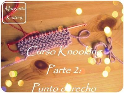 Curso Knooking parte 2:punto derecho (zurdo)