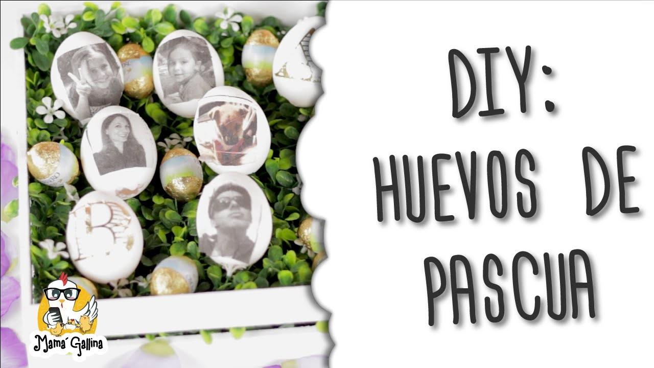 DIY Huevos de pascua | DIY Easter eggs | Mamá Gallina