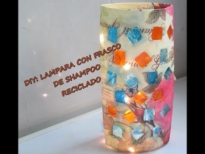 DIY LAMPARA CON FRASCO DE SHAMPOO RECICLADO