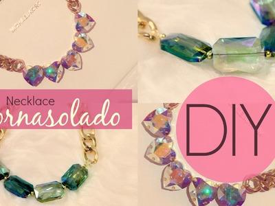 DIY Necklace Tornasolado
