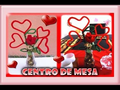 Centro de Mesa o florero | San Valentín | Hecho de Limpia pipas | Manualidades DIY