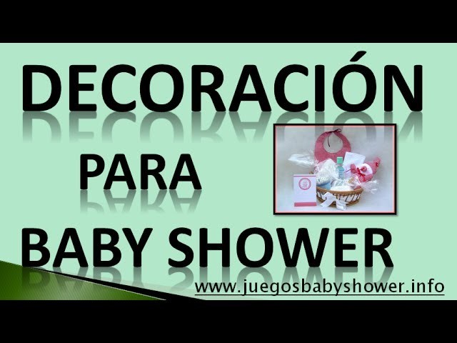 Decoracion Para Baby Shower 2