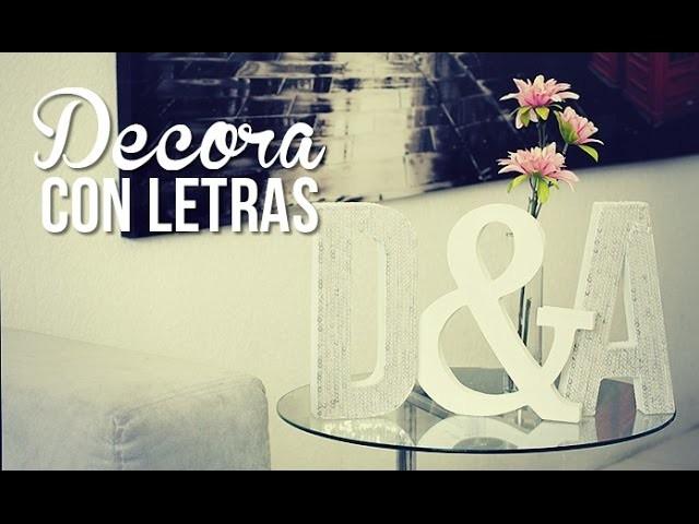 Haz letras para decorar!