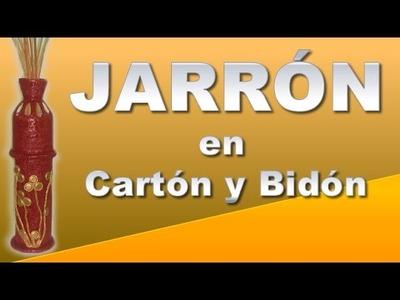 JARRÒN CON CARTÓN Y BIDÓN PLÁSTICO