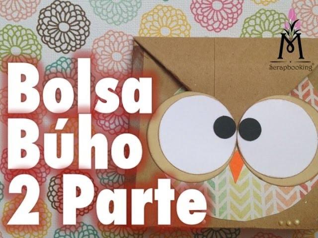 TUTORIAL Parte2 Cómo hacer una bolsa de Búho.How to make an owl gift bag