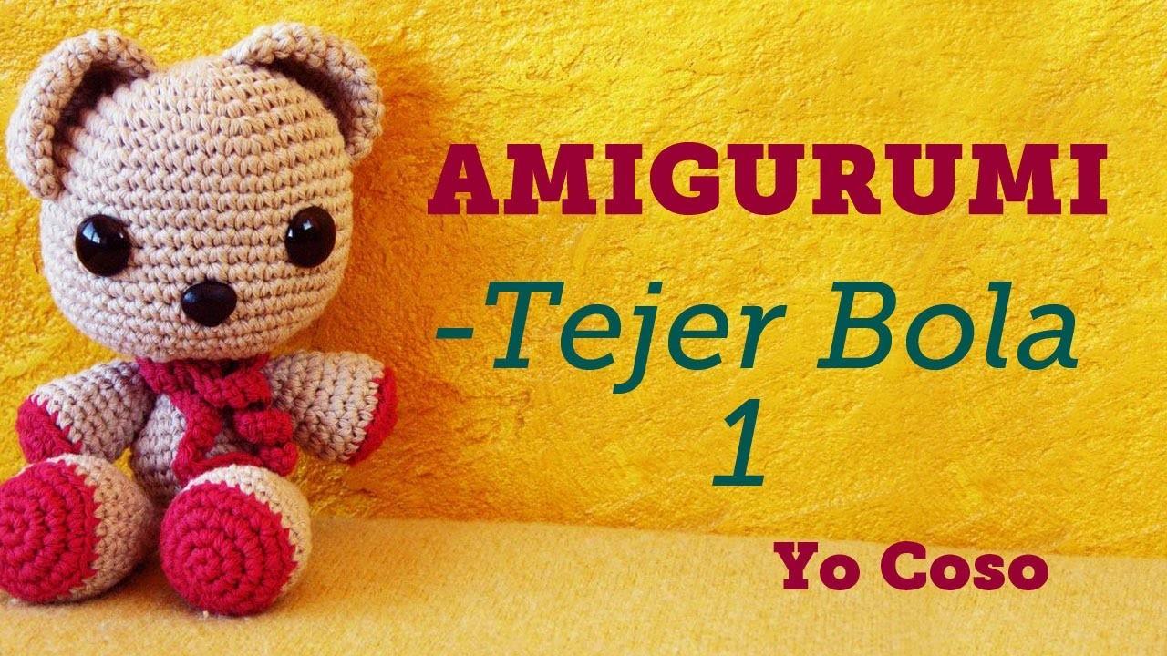 Amigurumi: Tejer Bola - 1 - Bichus