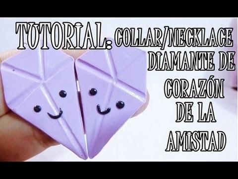 ♥ ARCILLA POLIMÉRICA: TUTORIAL COLLAR.NECKLACE DIAMANTE DE CORAZÓN DE LA AMISTAD ♥