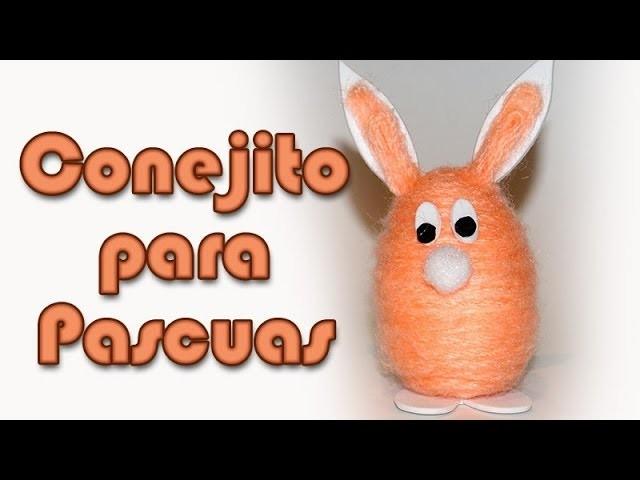 Conejito para pascuas - DIY - Bunny for Easter