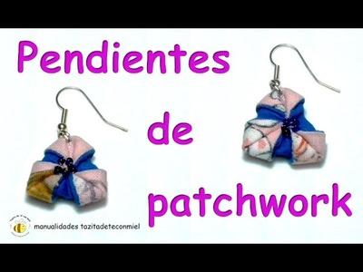 Manualidades : pendientes de patchwork. crafts earringspatchwork