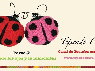 Mariquitas tejidas a crochet (amigurumi ladybugs) Parte 3: tejiendo los ojos y manchitas