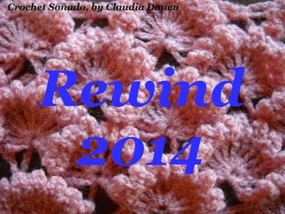 """REWIND 2014: """"CROCHET FOR THE SOUL.   AND MORE"""""""