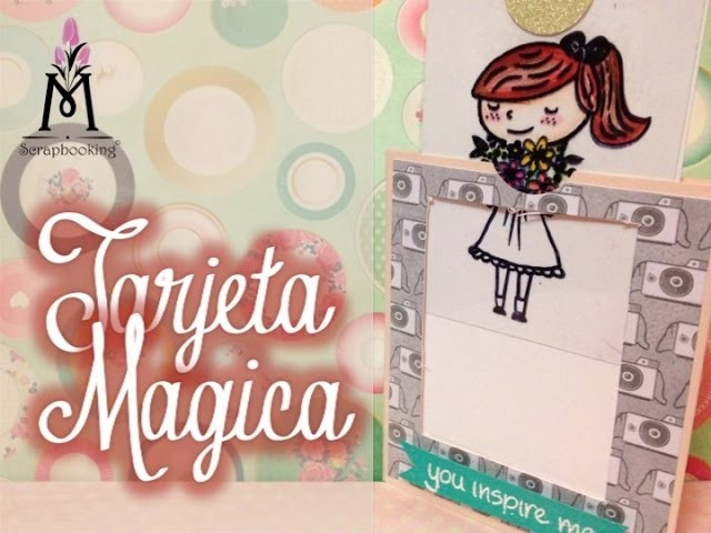TUTORIAL Tarjeta Mágica de Colores.Magic Color Card Scrapbook