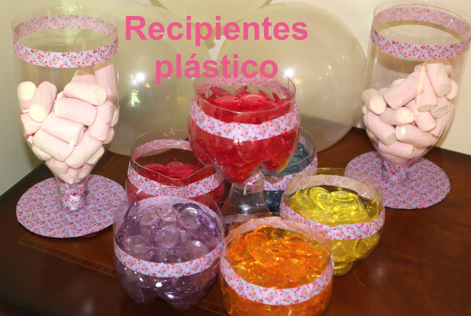 Cómo hacer recipientes de plástico para fiestas. Party ideas containers