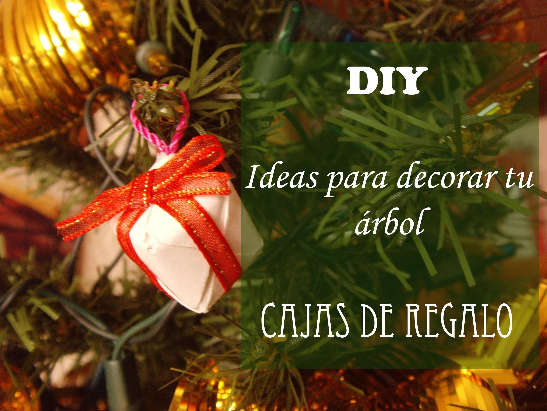 DIY Ideas para decorar tu árbol: CAJAS DE REGALO