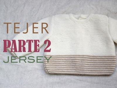 DIY Jersey bebe de 3 a 6 meses PARTE 2