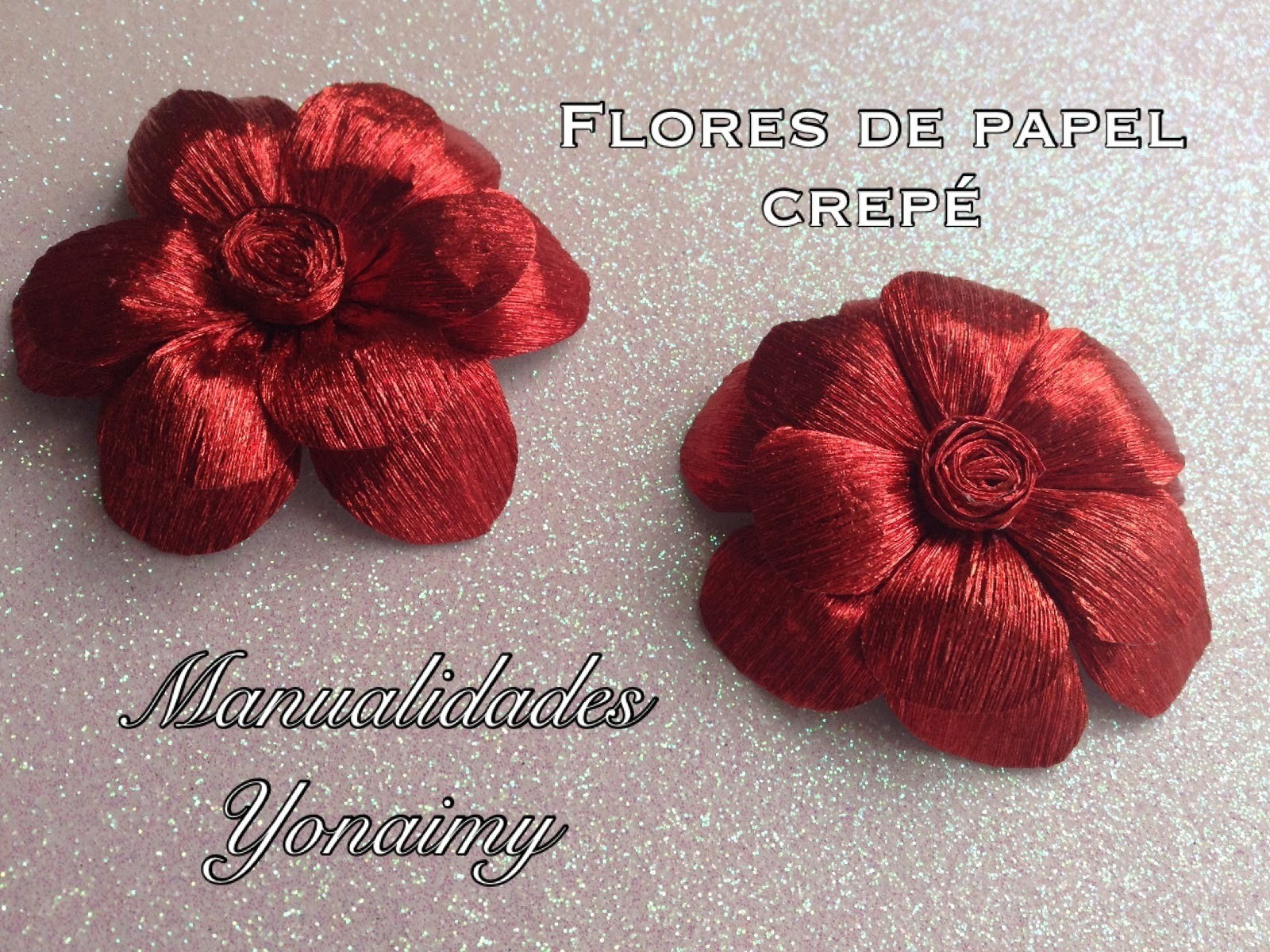 FLORES HECHAS CON  PAPEL CREPE.- CREPE PAPER FLOWERS.