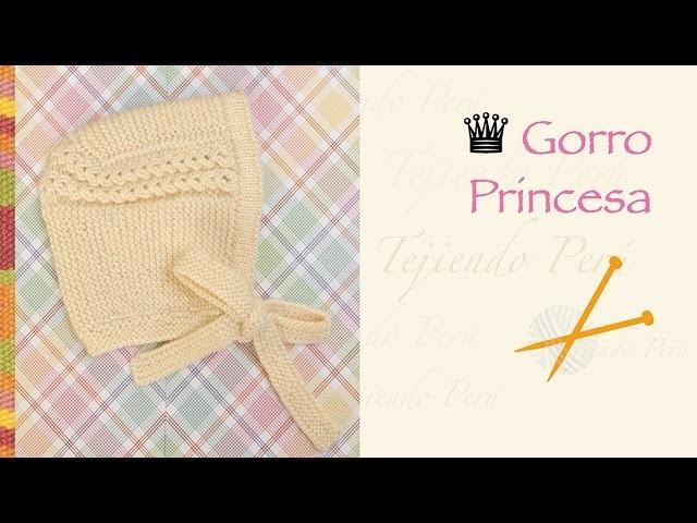 Gorro princesa tejido en dos agujas o palitos