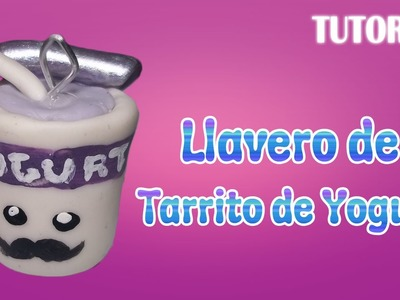 Tutorial Llavero Yogurt en Porcelana Fria | Yogurt Charm Polymer Clay Tutorial